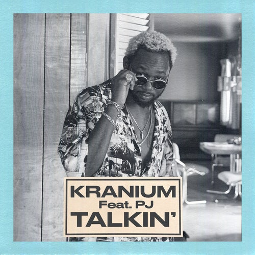 Talkin' (feat. PJ)