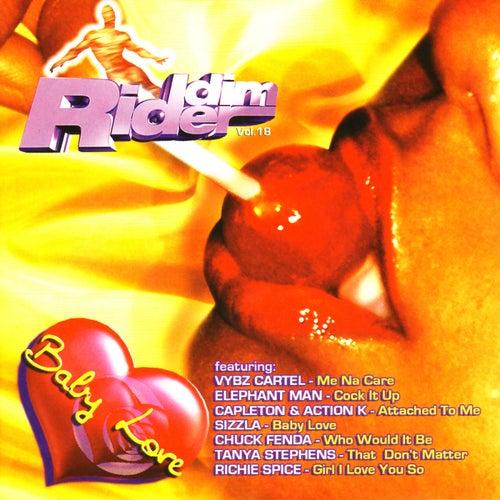 Riddim Rider Volume 18:Baby Love