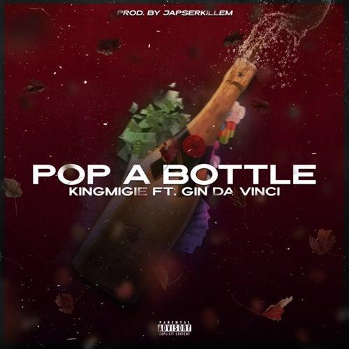 Pop a Bottle