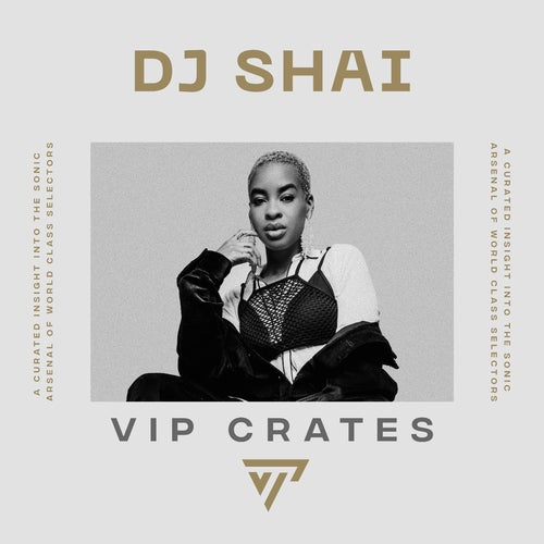 DJ Shai - VIP Crates playlist