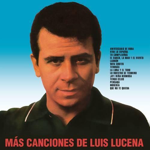Más Canciones de Luis Lucena (Remasterizado 2021)