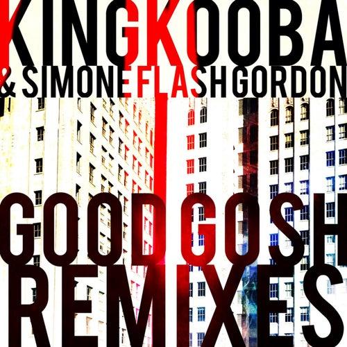 Good Gosh (Remixes)