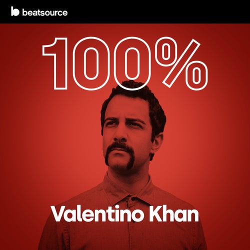 100% Valentino Khan Album Art