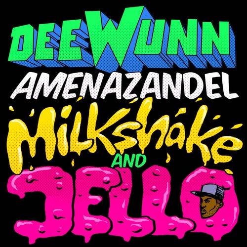 Milkshake and Jello