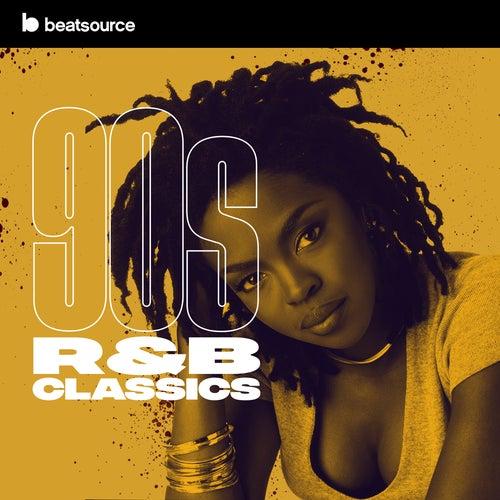 90s R&B Classics playlist