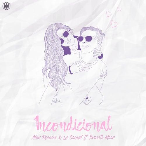 Incondicional (feat. Brosste Moor)