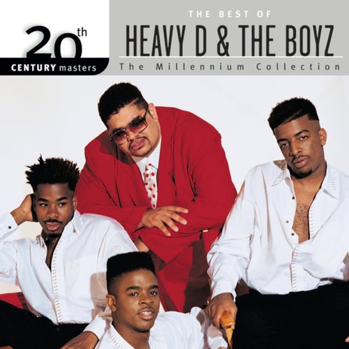 20th Century Masters: The Millennium Collection: Best Of Heavy D & The Boyz