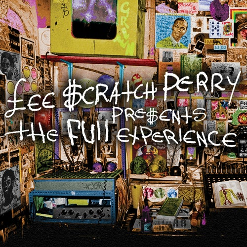 """Lee """"Scratch"""" Perry Presents The Full Experience"""