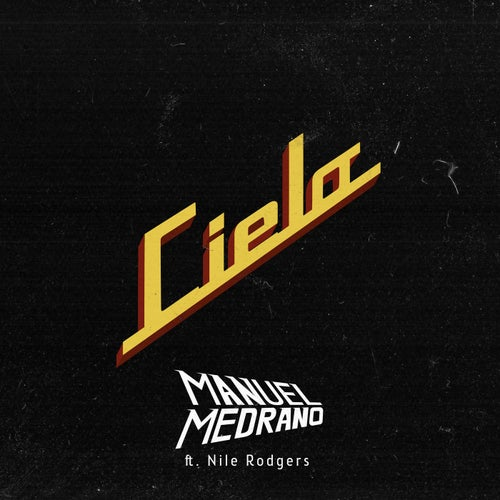 Cielo (feat. Nile Rodgers)