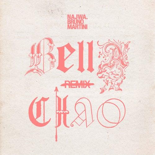 Bella Ciao (Bruno Martini Remix)