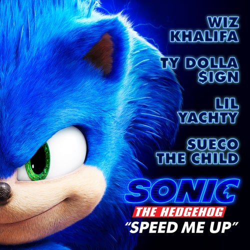"Speed Me Up (From ""Sonic the Hedgehog"")"
