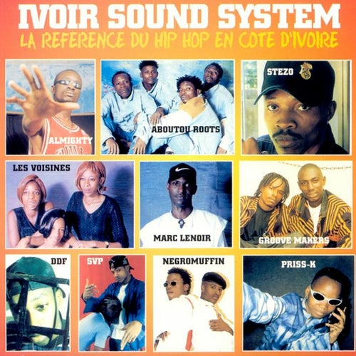 Ivoir Sound System, Vol. 1 (Hip hop Cote d'Ivoire)