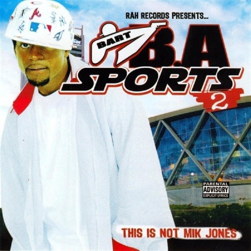 B.A. Sports 2: This Is Not Mik Jones