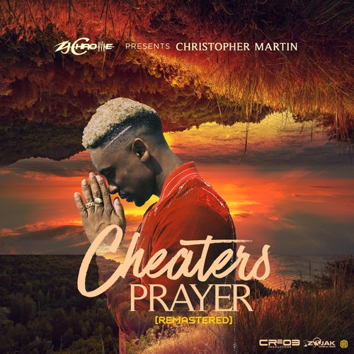 Cheaters Prayer (Remastered)