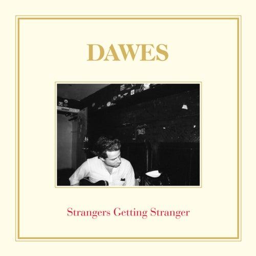 Strangers Getting Stranger