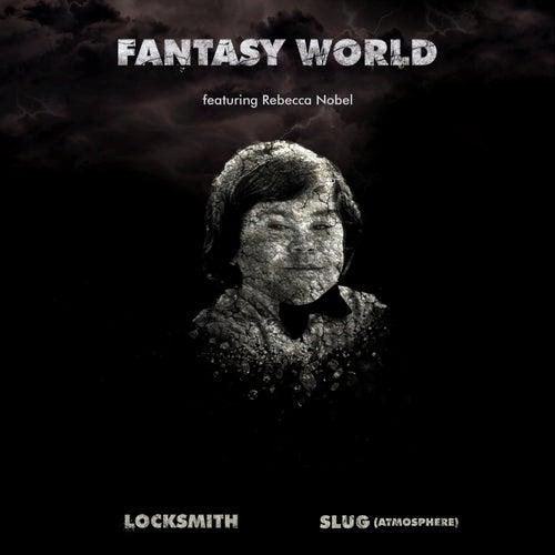 Fantasy World (feat. Slug Of Atmosphere & Rebecca Nobel)