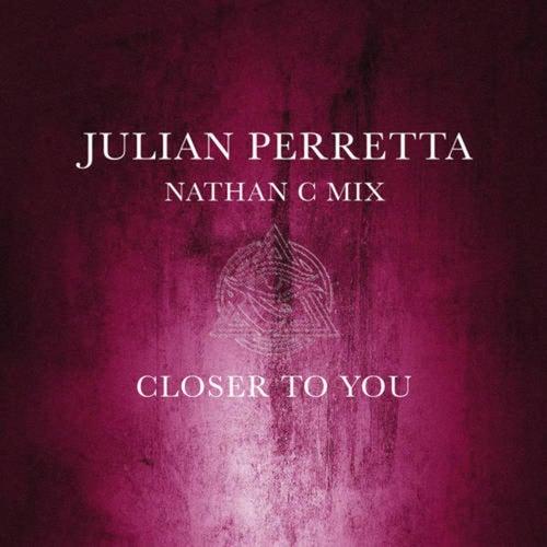 Closer To You (Nathan C Mix Radio Edit)