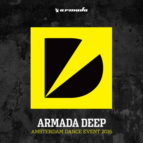 Armada Deep - Amsterdam Dance Event 2016