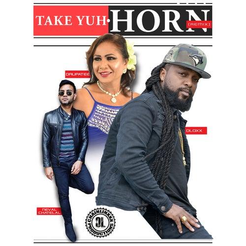 Take Yuh Horn (Remix)