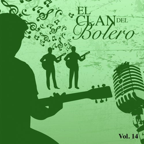 El Clan del Bolero Vol. 14