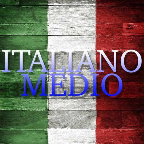 Italiano medio - Il meglio della musica italiana