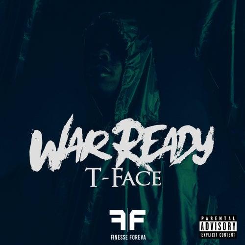 War Ready (feat. T Face)