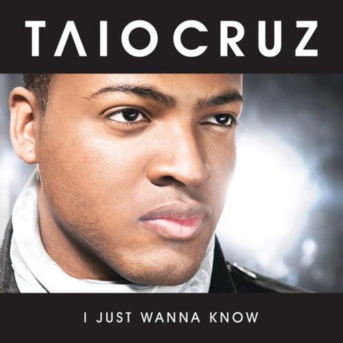 I Just Wanna Know