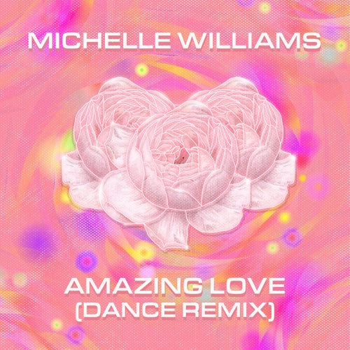 Amazing Love (Dance Remix)