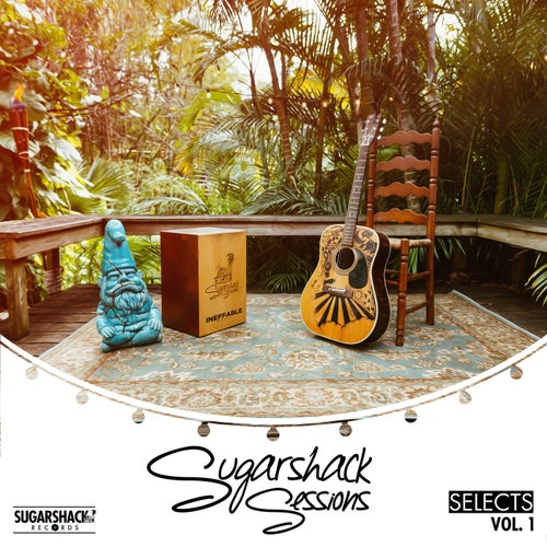 Sugarshack Sessions Selects, Vol. 1