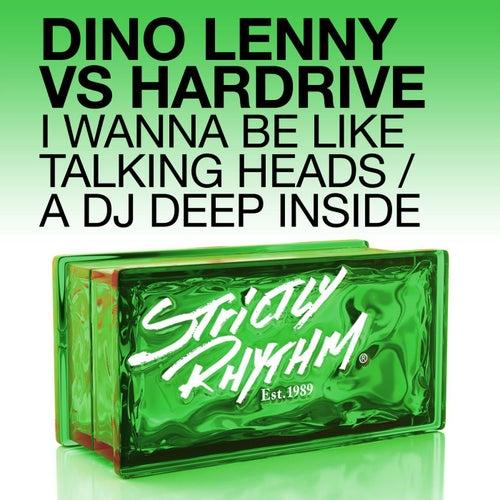 I Wanna Be Like Talking Heads / A DJ Deep Inside