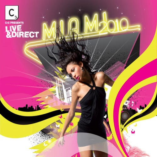 Cr2 Presents Live & Direct: Miami 2010 (Beatport Exclusive Edition)