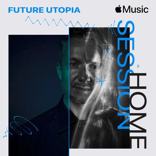 Apple Music Home Session: Future Utopia