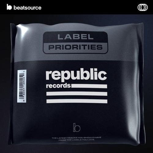 Republic Records - Label Priorities Album Art