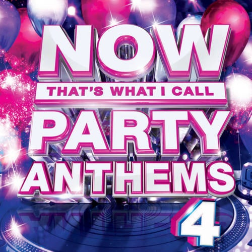NOW Party Anthems, Vol. 4