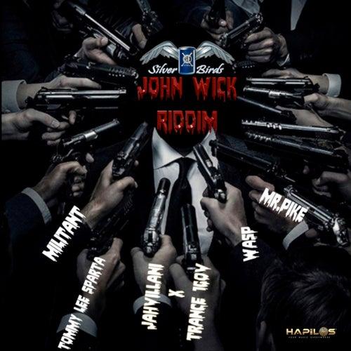 John Wick Riddim