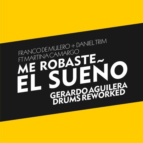 Me Robaste el Sueño (feat. Martina Camargo)