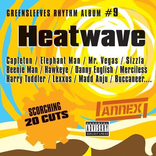 Greensleeves Rhythm Album #9: Heatwave