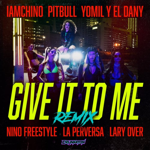 Give It To Me (Remix)