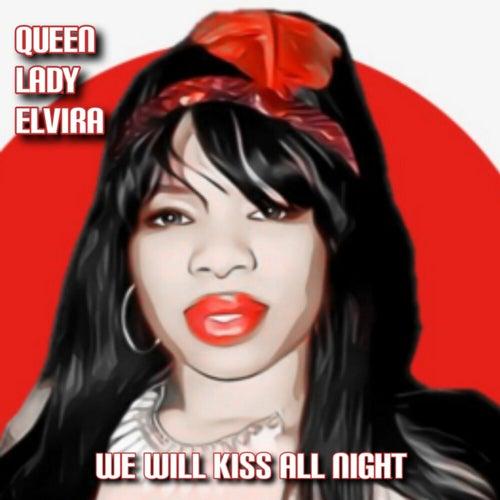 We Will Kiss All Night