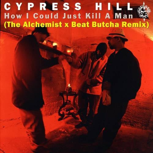 How I Could Just Kill a Man (The Alchemist x Beat Butcha Remix)