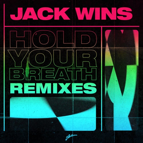 Hold Your Breath - Remixes