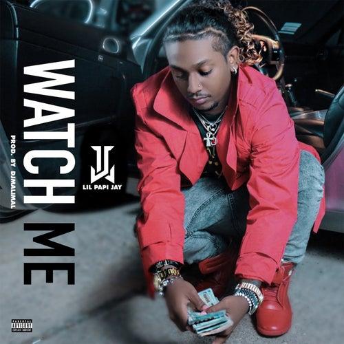 Watch Me - Single