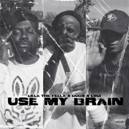 Use My Brain (feat. 2bandz)