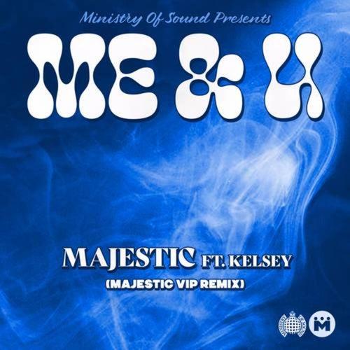 Me & U (Majestic VIP Remix)