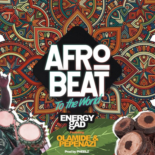 Afrobeat To The World