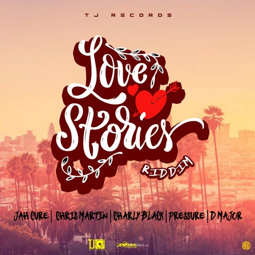 Love Stories Riddim