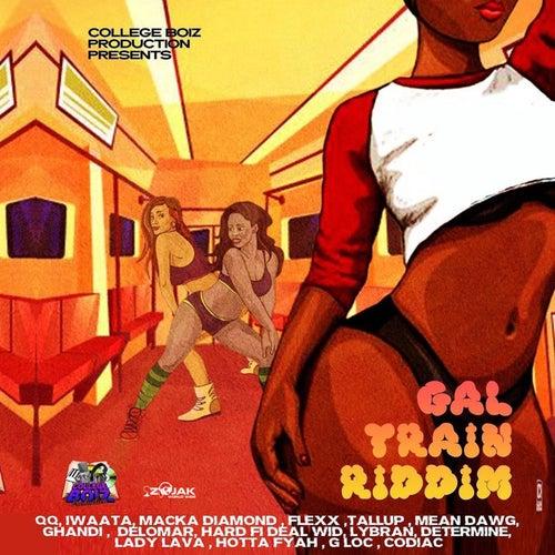 Gal Train Riddim