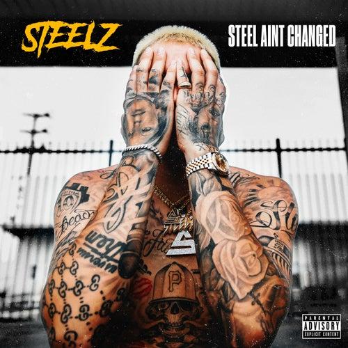 Steel Ain't Changed