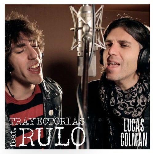 Trayectorias (feat. Rulo)