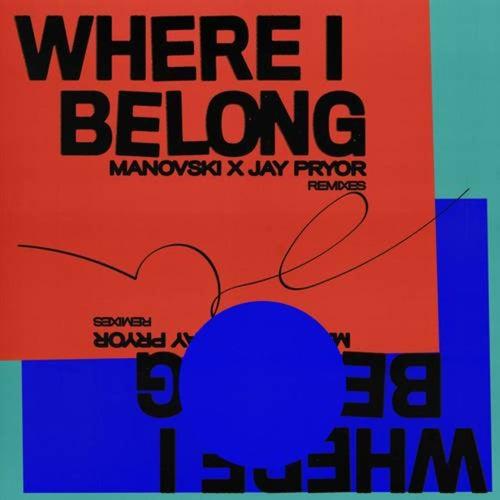 Where I Belong (Remixes)
